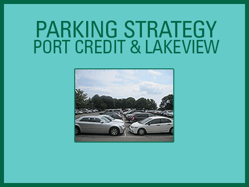 Parking Strategy: Port Credit and Lakeview